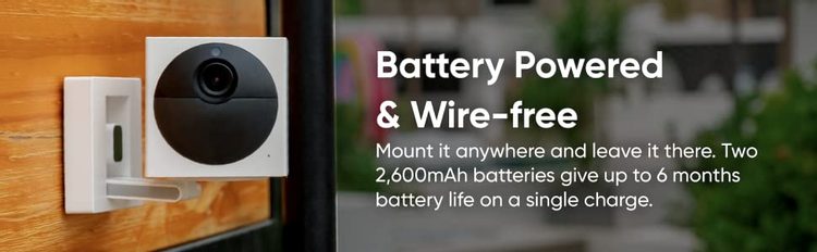 Mount it anywhere and leave it there. Two 2,600mAh batteries give up to 6 months battery life